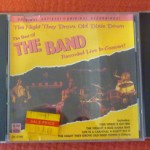 The Band-Live at Watkins Glen; The Best of the Band Recorded Live; Jericho