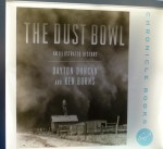 Ken Burns' latest, written with Dayton Duncan, on the Dust Bowl.